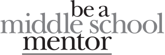 Be a Middle School Mentor