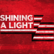Shining A Light - Red